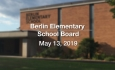 Berlin Elementary School Board - May 13, 2019