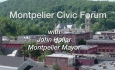 Montpelier Civic Forum:  John Hollar, Discussion of the City Budget
