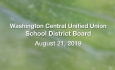 Washington Central Unified Union School District - August 21, 2019