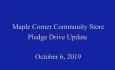 Maple Corner Community Store Pledge Drive