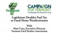 Vote for Vermont:  Legislature Doubles Fuel Tax