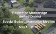 Rochester-Stockbridge Unified District - Special Budget Information Meeting 5/15/18