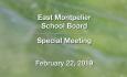 East Montpelier School Board - Special Meeting February 22, 2019