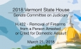Vermont State House: H.422 - Removal of Firearms 3/21/18