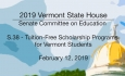 Vermont State House - S.38 Tuition-Free Scholarship Programs for Vermont Students 2/12/19