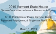 Vermont State House - S.113 Prohibition of Certain Plastic Items 3/1/19