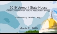 Vermont State House - Community Scale Energy 3/21/19