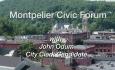 Montpelier Civic Forum: John Odum - City Clerk Candidate