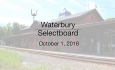 Waterbury Municipal Meeting - October 1, 2018 - Selectboard