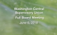 Washington Central Supervisory Union - Full Board Meeting  6/6/18