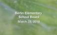 Berlin Elementary School Board - March 28, 2018