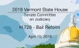 Vermont State House: H.728 - Bail Reform 4/10/18