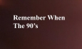 Celluloid Mirror - Remember When - The 90's