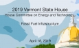Vermont State House - Fossil Fuel Infrastructure 4/18/19