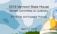 Vermont State House - H.518 Fair and Impartial Policing 4/17/19