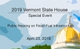 Vermont State House - Public Hearing on Fossil Fuel Infrastructure 4/23/19