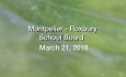 Montpelier - Roxbury School Board - March 21, 2018