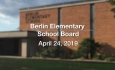 Berlin Elementary School Board - April 24, 2019