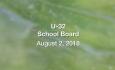 U-32 School Board - August 2, 2018
