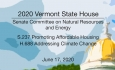 Vermont State House - S.237 Promoting Affordable Housing, H.688 Addressing Climate Change 6/17/2020