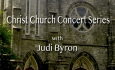 Christ Church Concert Series - Judi Bryon
