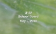 U-32 School Board - May 2, 2018