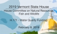 Vermont State House - H.171 Water Quality Funding 2/8/19