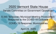 Vermont State House - S.345, COVID-19: Municipalities 4/24/2020